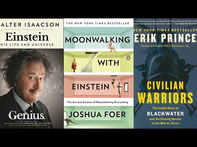 Ch. 2 - Einstein (Isaacson), Moonwalking with Einstein (Foer), Civilian Warriors (Prince)