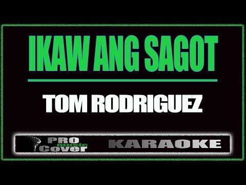 Ikaw ang sagot -TOM RODRIGUEZ KARAOKE