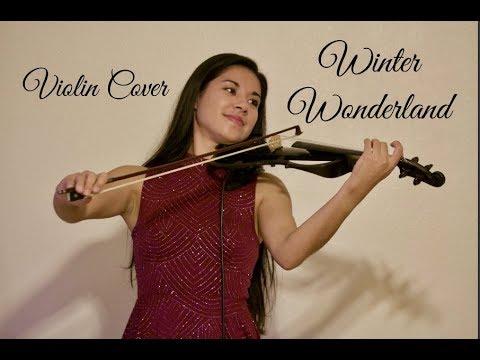 Winter Wonderland (Violin Cover by Kimberly Hope)