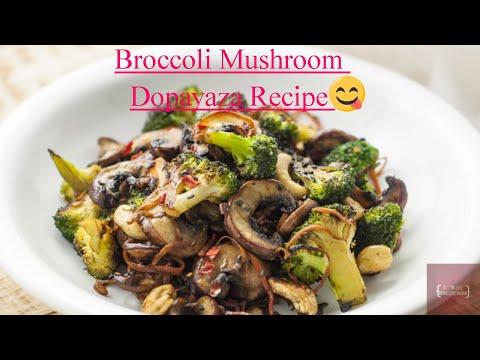 #chinesefood #broccolirecipes Broccoli Mushroom Dopayaza Recipe | ब्रोक्कोली मशरुम दो प्याज़ा