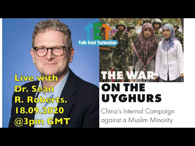 Live Dr Sean R. Roberts The War on the Uyghurs: China's Internal Campaign against a Muslim Minority