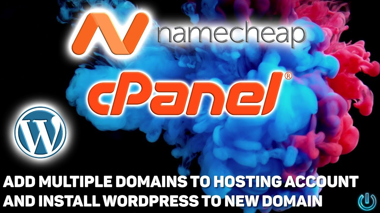 How to Add Multiple Domains to One Hosting Account and Install ...