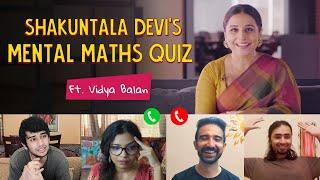 Shakuntala Devi's Mental Maths Quiz | Ft. Vidya Balan | Ok Tested