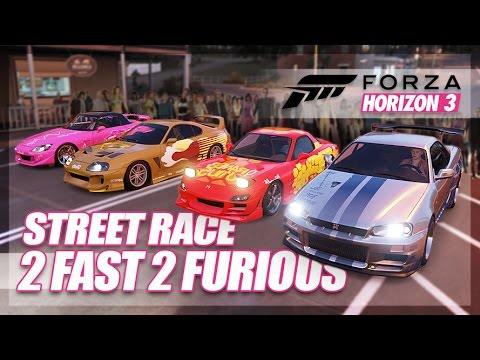 Forza Horizon 3 - 2 Fast 2 Furious Recreation! (Build & Street Race)