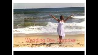 Wedding Edition: Surprise Dance For My Husband on our Wedding Day