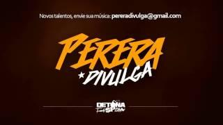 MC Robinho da Jova - De Ladinho (PereraDJ) (Áudio Oficial)