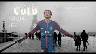 NEYMAR JR- Cold by MAROON 5 ft FUTUTRE ● 2018 Skills, Goals and Assists for PSG