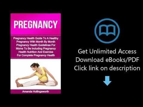 Pregnancy: Pregnancy Health Guide To A Healthy Pregnancy With Month By Month Pregnancy Health Guidel
