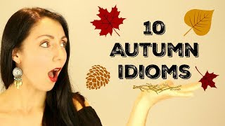 10 Essential Autumn Idioms | Learn English