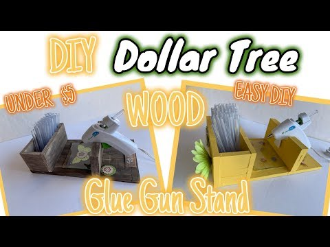 Dollar Tree EASY DIY WOOD GLUE GUN STAND | EASY Dollar Tree DIY