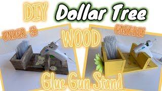 Dollar Tree EASY DIY WOOD GLUE GUN STAND | EASY Dollar Tree DIY