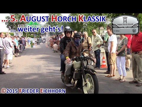 5. August Horch Klassik ... weiter geht