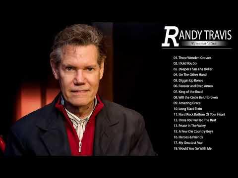 Randy Travis Greatest Hits 2018 || Randy Travis Top Tracks ||  The Very Best Of Randy Travis