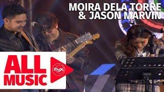 MOIRA DELA TORRE & JASON MARVIN - Tagpuan (MYX Music Awards 2019)