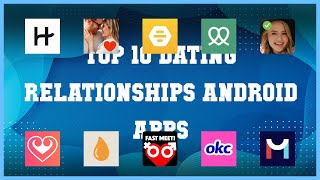 Top 10 Dating & Relationships Android App | Review screenshot 4