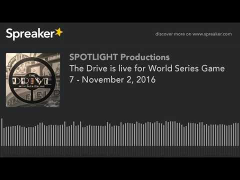 The Drive is live for World Series Game 7 - November 2, 2016