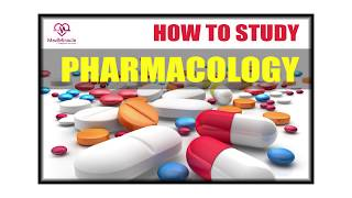 How To Study Pharmacology by Team MedMiracle