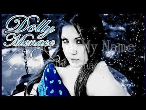 Dolly Menace - Menace Is My Name