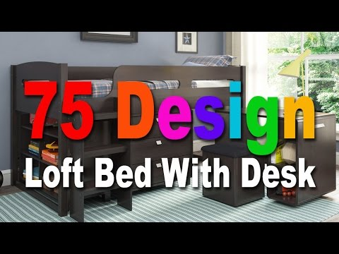 75 Design Loft Bed With Desk