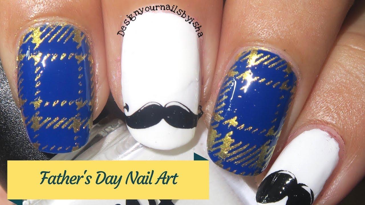 Father\'s Day Nails | Designyournailsbyisha - YouTube