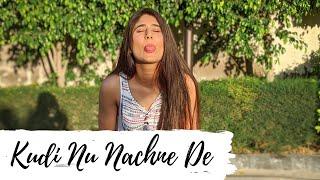 KUDI NU NACHNE DE || Angrezi Medium || Dance Video || Shambhavi Mishra