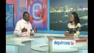 6PM NEWS EQUINOXE TV TUESDAY, JANUARY 09th 2018