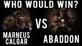 Abaddon vs Marneus Calgar Warhammer 40k Battle Report - Who Would Win Ep 77