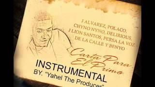 J alvarez - Carta para el primo (Instrumental remake) (By. Yahel The Producer)