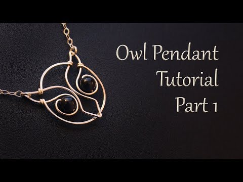 How to Make an Owl Pendant Necklace - Wire Wrapping Tutorial Part 1