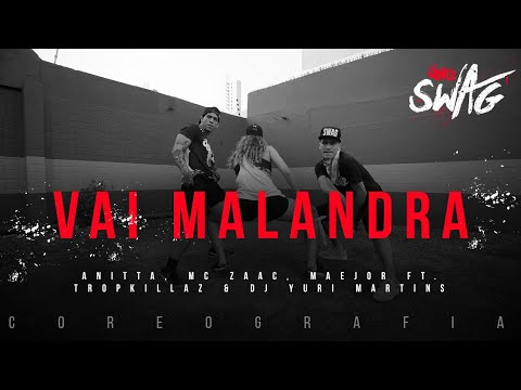Vai Malandra - Anitta, Mc Zaac, Maejor ft. Tropkillaz & DJ Yuri Martins (Choreography) Dance Video
