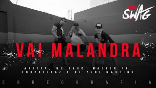 Baixar Vai Malandra - Anitta, Mc Zaac, Maejor ft. Tropkillaz & DJ Yuri Martins (Choreography) Dance Video