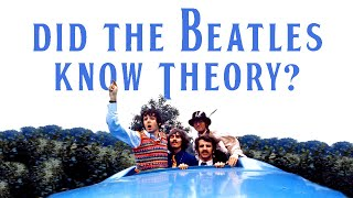 How much music theory did The Beatles know?