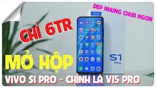 Mở hộp Vivo S1 Pro đầu tiên tại VN - Chính là V15 Pro - 6tr nhưng không ngon lắm | Unbox V15 Pro