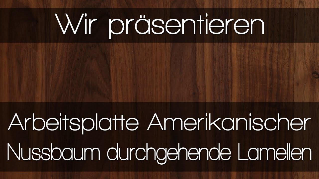 Arbeitsplatte Amerikanischer Nussbaum durchgehende Lamellen von ... | {Arbeitsplatte nussbaum 25}