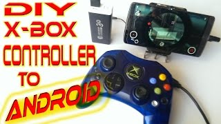 Use Old X-box Controller for Android Smartphone