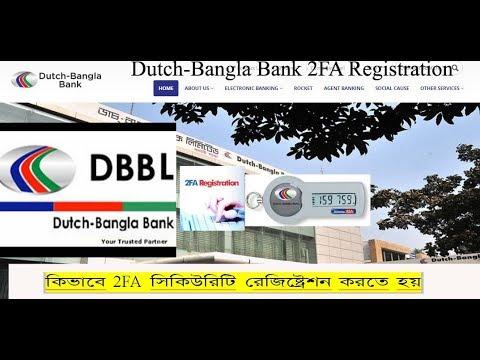 Dutch Babgla Bank 2FA Security Registration and Online Transaction