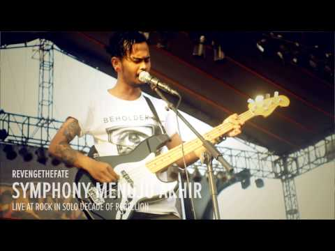 REVENGE THE FATE - SYMPHONY MENUJU AKHIR (Live at RockinSolo Decade of Rebellion)