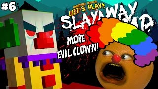 annoying orange plays slayaway camp 6 more evil clowns