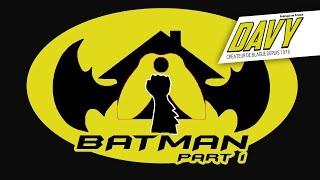 DAVY - BATMAN à la Fistinière. PART 1