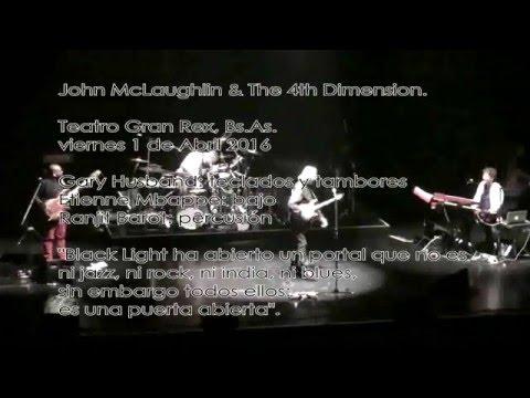 JOHN McLAUGHLIN & THE 4ta DIMENSION parte 1 / viernes 1 Abril 2016 GRAN REX  Buenos Aires ARGENTINA