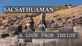 Sacsayhuaman. A Look from Inside