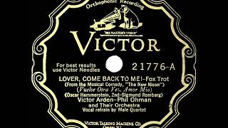1928 Arden & Ohman - Lover, Come Back To Me! (Revelers, vocal) YouTube Videos