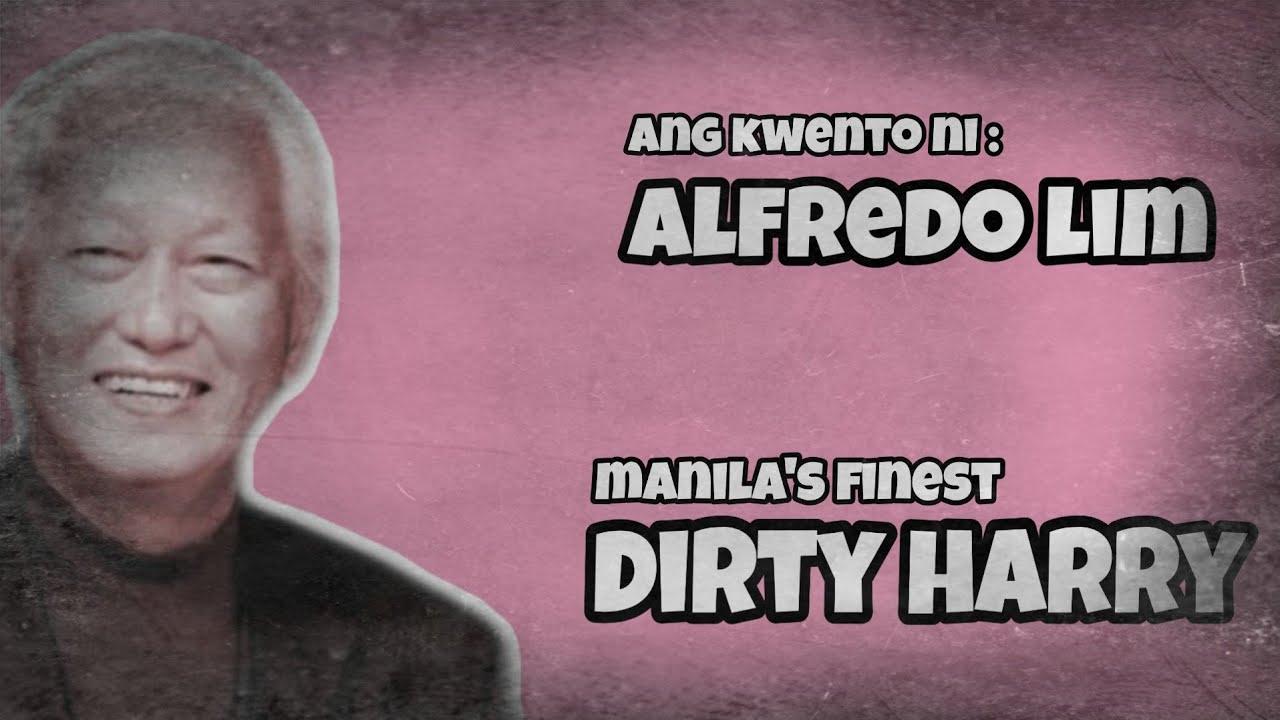 Ang kasaysayan ng DIRTY HARRY ng Pilipinas | Alfredo S. Lim story