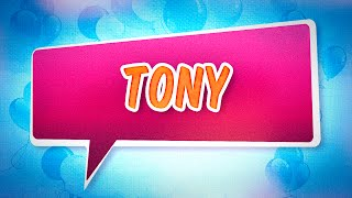 Joyeux anniversaire Tony