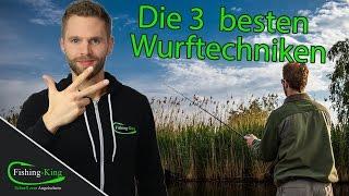 Angel auswerfen - wie geht's?   Die 3 besten Wurftechniken!!   www.fishing-king.de