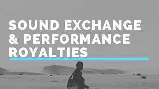 sound exchange collecting your performance royalties