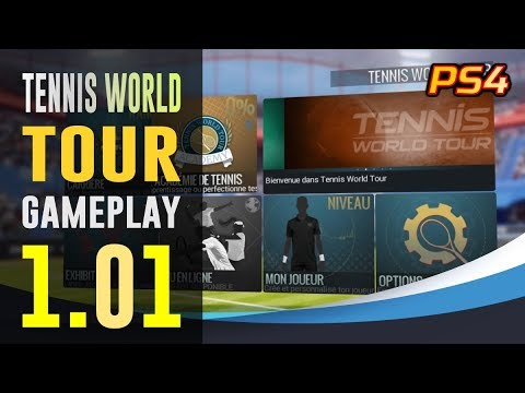 TENNIS World Tour : Gameplay PS4 - MAJ 1.01
