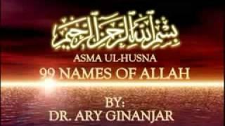 Asma Ul Husna 99 Nama Allah oleh Dr...