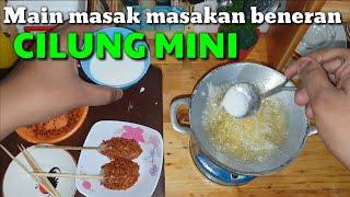 """Tiny cooking """"CILUNG MINI""""    Main masak masakan beneran """"CILUNG MINI"""""""