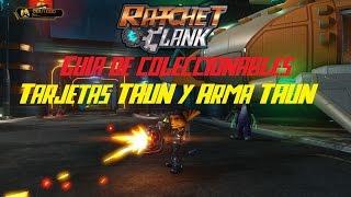Ratchet & Clank PS4 - Tarjetas TAUN - Desbloquear arma TAUN